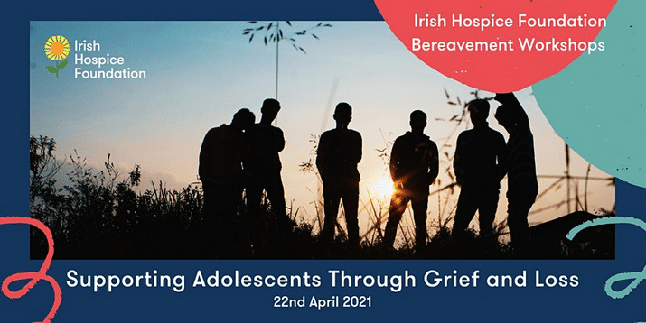 supporting adolescents through grief and loss workshop